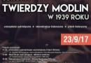 """Inscenizacja """"Obrona Twierdzy Modlin 1939"""" - 2017"""