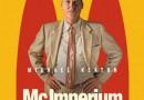 McImperium. Historia wojny właścicieli McDonaldsa od jutra w kinach