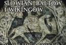 XII Zlot Wojowników Słowian, Bałtów i Wikingów w Drohiczynie nad Bugiem