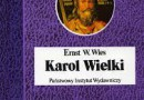 """""""Karol Wielki. Cesarz i święty"""" – E.W. Wies – recenzja"""