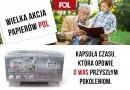 """Co pozostawimy po sobie przyszłym pokoleniom? Rusza akcja """"Wiadomość do przyszłości"""" zorganizowana przez markę Papiery POL."""