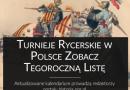 Turnieje rycerskie i pokazy historyczne w Polsce. Kalendarium 2019