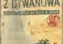 """""""Misjonarze z Dywanowa. Polski Szwejk na misji w Iraku, cz. 2 - Jonasz"""" – W. Zdanowicz – recenzja"""