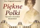 """""""Piękne Polki. Opowieść o lwowskich klaudynkach"""" ‒ E. i B. Liszewscy ‒ recenzja"""