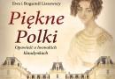 """""""Piękne Polki. Opowieść o lwowskich klaudynkach"""" E. i B. Liszewscy - premiera"""