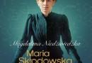 """DO WYGRANIA: """"Maria Skłodowska-Curie"""" - Magdalena Niedźwiedzka"""