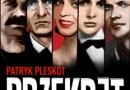 """""""Przekręt. Najwięksi kanciarze PRL-u i III RP"""" – P. Pleskot – recenzja"""