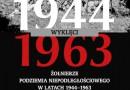 PREMIERA: Wyklęci 1944–1963. Żołnierze podziemia niepodległościowego w latach 1944–1963