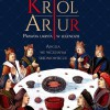 """PREMIERA: """"Król Artur. Prawda ukryta w legendzie"""", R. Castleden"""