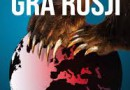 """Imperialna gra Rosji"" – M. Kaszuba, M. Minkina – recenzja"