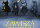 """PREMIERA: """"Zawisza Czarny. Droga do króla"""", S. Jędrusiak"""