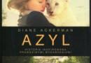 """""""Azyl. Historia inspirowana prawdziwymi wydarzeniami"""" – D. Ackerman – recenzja"""
