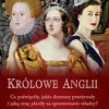 """Królowe Anglii"" – M. Waller – recenzja"