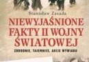 """""""Niewyjaśnione fakty II wojny światowej"""" – S. Zasada – recenzja"""