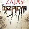 """""""Oszpicyn"""" – K.A. Zajas – recenzja"""
