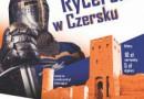 IX Turniej Rycerski w Czersku