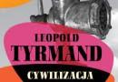 """""""Cywilizacja komunizmu"""" – L. Tyrmand – recenzja"""