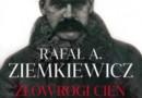 """PREMIERA: """"Złowrogi cień Marszałka"""", R. Ziemkiewicz"""