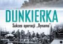 """""""Dunkierka. Sukces operacji »Dynamo«"""" – E.K. Chatterton – recenzja"""