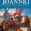 """Joannici. Historia Zakonu Maltańskiego"" – B. Galimard-Flavigny – recenzja"