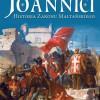 """DO WYGRANIA: """"Joannici. Historia Zakonu Maltańskiego"""""""