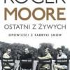 """""""Ostatni z żywych. Opowieści z fabryki snów"""" – R. Moore – recenzja"""