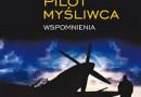 """""""Ostatni pilot myśliwca. Wspomnienia"""" – J. Główczewski – recenzja"""