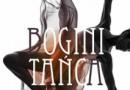 """Bogini tańca"" – E. Stachniak – recenzja"