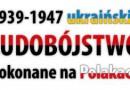Ogólnopolskie Społeczne Obchody Dnia Pamięci Ofiar LUDOBÓJSTWA OUN - UPA