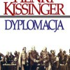 """Dyplomacja"" – H. Kissinger – recenzja"