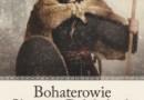 """""""Bohaterowie Słowian Połabskich""""– J. Strzelczyk – recenzja"""