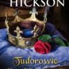 """""""Tudorowie. Narodziny dynastii"""" – J. Hickson – recenzja"""