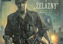 """""""Wilcze Tropy 5. «Żelazny» Zdzisław Badocha"""" – S. Zajączkowski, K. Wyrzykowski – recenzja"""
