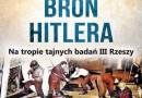 """PREMIERA: """"Tajemnicza broń Hitlera"""""""