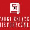 Wydarzenia i spotkania z autorami podczas XXVI Targi Książki Historycznej w Warszawie
