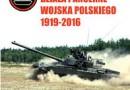 """""""Czołgi i samobieżne działa pancerne Wojska Polskiego 1919-2016"""" – T. Szczerbicki – recenzja"""