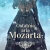"""Ostatnia aria Mozarta"" – M. Rees – recenzja"