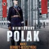 """""""Niewygodny Polak"""" – M. Bernatt-Reszczyński – recenzja"""
