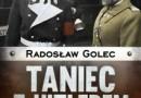 """""""Taniec z Hitlerem. Kontakty polsko-niemieckie 1930-1939"""" – R. Golec – recenzja"""