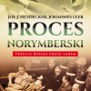 """Proces Norymberski"" J.Heydecker,J. Leeb - premiera"