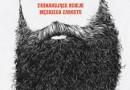 """""""Historia brody. Zaskakujące dzieje męskiego zarostu"""" – C. Oldstone-Moore – recenzja"""
