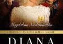 """""""Opowieści z angielskiego dworu. Diana"""" – M. Niedźwiedzka – recenzja"""