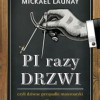 """""""Pi razy drzwi, czyli dziwne przypadki matematyki"""" – M. Launay – recenzja"""