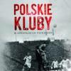 """""""Polskie kluby w europejskich pucharach"""" – G. Ignatowski, A. Potocki, M. Świerczyński – recenzja"""