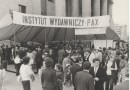 1953– 1956 – trudne lata dla środowiska PAX