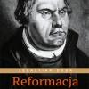 """""""Reformacja. Rewolucja Lutra"""" – S. Duda – recenzja"""