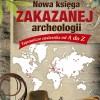 """""""Nowa księga zakazanej archeologii"""" L. Burgin - zapowiedź"""