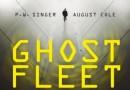 """""""Ghost Fleet. Następna wojna światowa"""" – P. W. Singer, A. Cole – recenzja"""