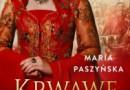 """""""Krwawe morze"""" – M. Paszyńska – recenzja"""