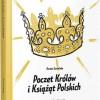 """PREMIERA: """"Poczet Królów i Książąt Polskich"""", D. Suwalska"""